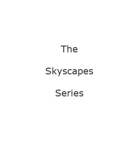 Skyscapes Series